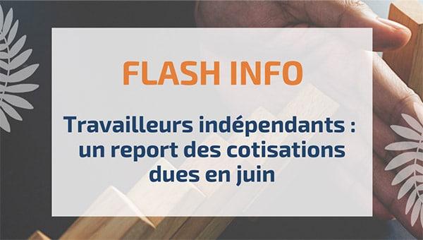 Travailleurs indépendants : un report des cotisations dues en juin