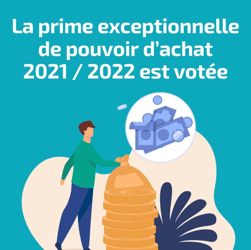La prime exceptionnelle de pouvoir d'achat 2021/2022 est votée