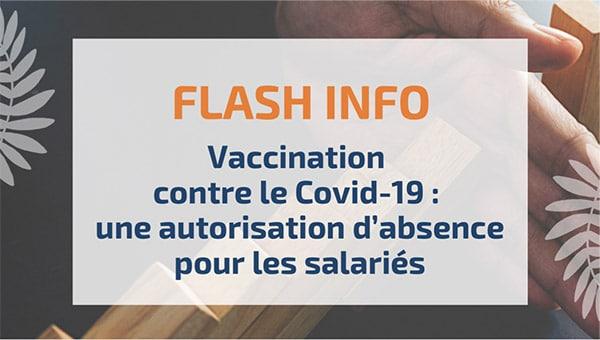 Vaccination contre le Covid-19: une autorisation d'absence pour les salariés