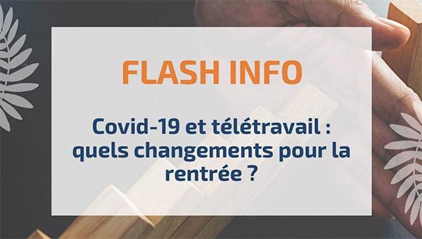 Covid-19 et télétravail: quels changements pour la rentrée?