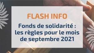Fonds de solidarité : les règles pour le mois de septembre 2021