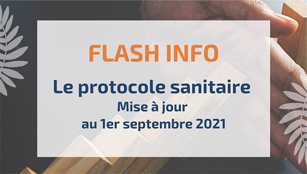 Le protocole sanitaire - Mise à jour au 1er septembre 2021