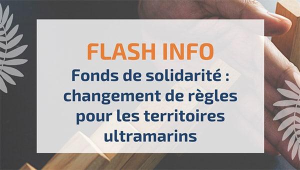 Fonds de solidarité : changement de règles pour les territoires ultramarins